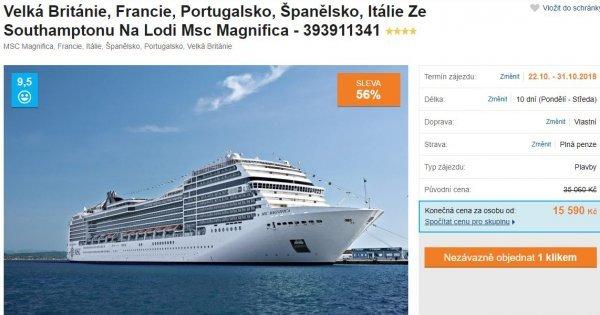 Plavba lodí: Velká Británie, Francie, Portugalsko, Španělsko, Itálie s plnou penzí za 15 590 Kč!