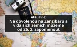 Na dovolenou na Zanzibaru a v dalších zemích můžeme od pátku 26. 2. 2021 zapomenout