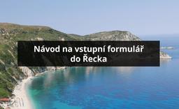 48 hodin před cestou do Řecka musí cestovatelé vyplnit vstupní formulář