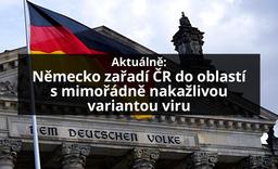 Německo zařadí ČR na seznam oblastí s mimořádně nakažlivou variantou viru