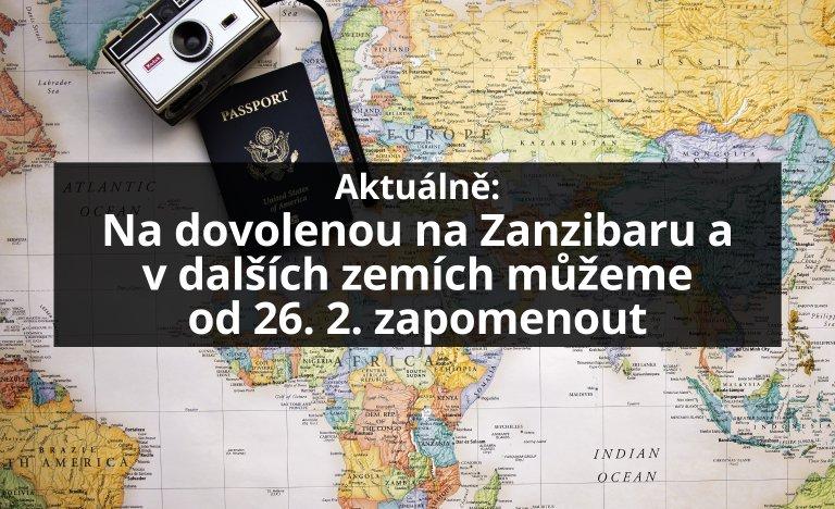 Na dovolenou na Zanzibaru a dalších zemích můžeme od pátku 26. 2. 2021 zapomenout
